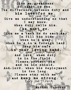 My hubby asked me to say this prayer every night while he was in Iraq...And I did. It must have worked...my heart was put a bit more at ease everytime I said it and, most importantly, he came home to me.