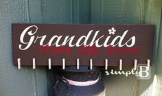 Grandkids Make Life Grand  Sign with clips by SimplyBSignsnSuch, $24.00