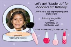 Make-up Makeover Photo Invitation ALL COLORS     Make-up Makeover Photo Invitation. This invite is a good choice for a girls birthday party. Use to invite guests to a makeup party, spa party, or a Sweet