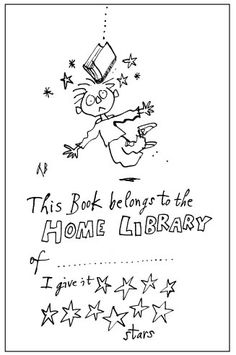 "I really like the ""I give it __  stars"" part.  Quentin Blakes bookplate #2"