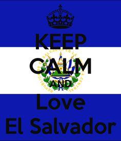 Keep Calm And Love El Salvador