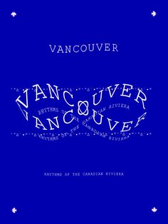 Vancouver is currently thriving, with a distinctive sound and a vibrant music community. Andrew Ryce surveys the scene.