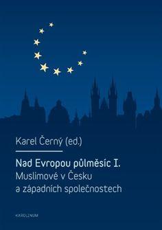 Výsledek obrázku pro Nad Evropou půlměsíc