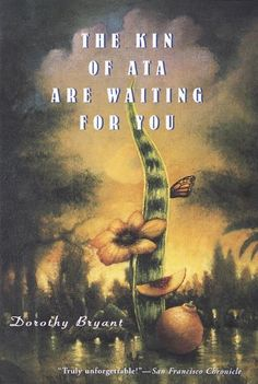 The Kin of Ata Are Waiting for You by Dorothy Bryant http://www.amazon.com/dp/B004DEPH16/ref=cm_sw_r_pi_dp_Hc6Qvb0FFWDNW