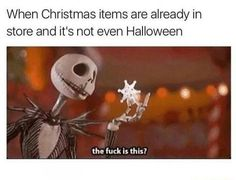 When Christmas Items Are Already In Store And It's Not Even Halloween halloween halloween pictures halloween images halloween photos halloween memes images of halloween Stupid Funny, Funny Cute, Really Funny, Funny Happy, Funny Relatable Memes, Funny Jokes, Hilarious, Smart Jokes, Memes Humor