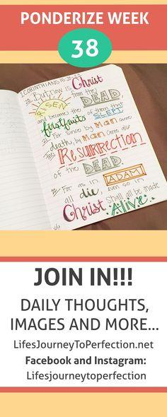 Life's Journey To Perfection: Ponderize Week 38: 1 Corinthians 15:20–22