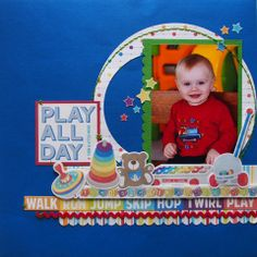 Play All Day page created with Echo Park - Toy Box Collection by Teena Hopkins for My Scrappin' Shop.