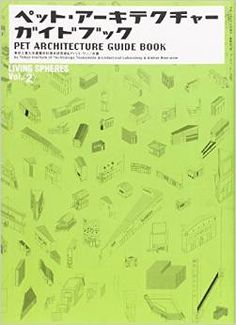 http://www.amazon.com/Pet-Architecture-Guide-Book-Vol/dp/4846523276/ref=pd_sim_14_2?ie=UTF8&refRID=1S9Y2CAHKSPKA186702B