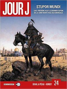 Amazon.fr - Jour J T24 - Stupor Mundi - Fred Duval, Jean-Pierre Pécau, Fred Blanchard, Igor Kordey - Livres
