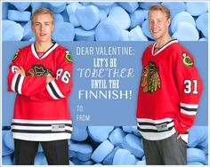 Let's be together until the Finnish! #BlackhawksValentinesDay