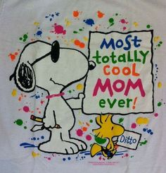 SNOOPY & WOODSTOCK~COOL MOM