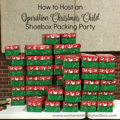 How to Host an Operation Christmas Child Shoebox Packing Party - from Women's Ministry Toolbox