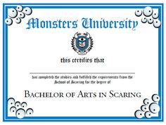 Monsters University Diploma Printable - will give this to kids on Halloween together w/ their treats! : )