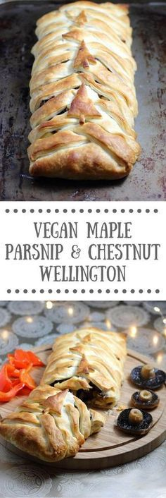 Vegan Maple Parsnip & Chestnut Wellington A perfect vegan & dairy-free centrepiece for Christmas Vegan Christmas Dinner, Vegan Thanksgiving, Christmas Cooking, Vegan Christmas Desserts, Vegetarian Recipes For Christmas, Veggie Christmas, Xmas Recipes, Xmas Food, Christmas Christmas