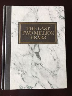 The Last Two Million Years 1974 Hardcover Book Four Part Survey Human Adventure   | eBay