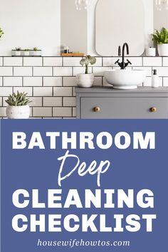 Deep clean your bathroom with this thorough bathroom Spring Cleaning checklist that gets every nook and cranny.  #bathroomcleaning #deepcleaning #cleaning #springcleaning #cleaningchecklist #cleaningday #housewifehowtos