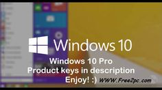 Windows 10 Key - In the new version of windows now. The Microsoft took Engine basic of Windows eight in order that the technology found in Windows ten.