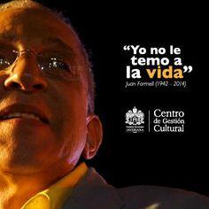 """""""Yo no le temo a la vida"""" Juan Formell (1942-2014)  #JaverianaEsMúsica #CGCRecuerda"""