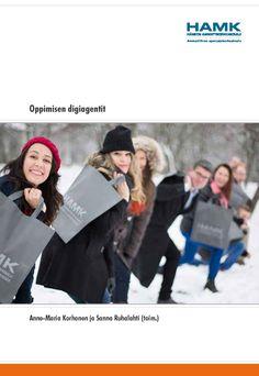 Korhonen & Ruhalahti (toim.): Oppimisen digiagentit. 2014. Download free eBook at www.hamk.fi/julkaisut.