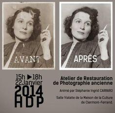 LA RESTAURATION PHOTO ANCIENNE - HDP2014 Maison de la Culture La Paloma Blanche