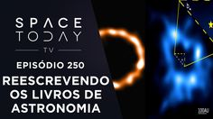 ALMA Está Ajudando a Reescrever os Livros de Astronomia - Space Today TV...
