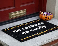 """That's right...""""NO COSTUME..NO CANDY"""""""