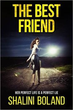 The Best Friend: A Chilling Psychological Thriller: Shalini Boland: 9780956998590: Amazon.com: Books