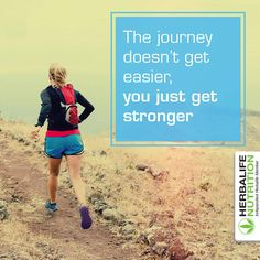 The journey doesn't get easier, you just get stronger - motivational quote - Herbalife Level 10 - sports motivation - Dreamlife.Intl - get stronger Herbalife Motivation, Sport Motivation, Herbalife Nutrition, Health And Nutrition, Strong Motivational Quotes, Personal Wellness, Coach Quotes, Health Coach, Weight Management