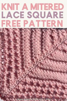 Knit Mitred Lace Square Pattern miteredsquare knitlacesquare knitsquare Knitting Stitches – How to knit double moss stitch Knitted Squares Pattern, Knitting Squares, Knitting Patterns Free, Knit Patterns, Stitch Patterns, Free Pattern, Crochet Pattern, Knit Squares Blanket, Lace Knitting Stitches