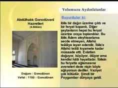 Abdulhalık Goncduvani Hazretleri - 4 | Yolumuzu Aydınlatanlar | www.ehli...