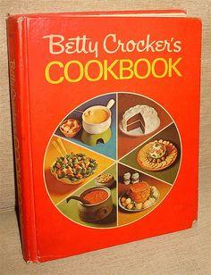 Betty Crocker's Cookbook 1972 Fifteenth printing, General Mills, Inc.