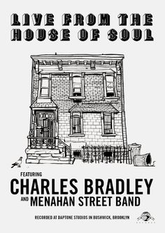 Charles Bradley and Menahan Street Band: 'Live From The House Of Soul' [DVD]