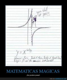 MATEMATICAS MAGICAS - ¡No podeis pasar! (asintota )