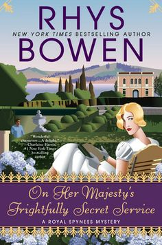 New in the series, on sale Aug. 01 2017! On Her Majesty's Frightfully Secret Service by Rhys Bowen | PenguinRandomHouse.com Amazing book I had to share from Penguin Random House
