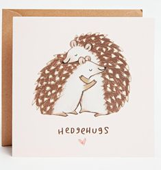 This perfect greeting. | Community Post: 44 Amazingly Cute Products Every Hedgehog Lover Needs