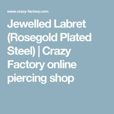 Jewelled Labret (Rosegold Plated Steel) | Crazy Factory online piercing shop