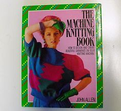 Link to a book review of 'the Machine Knitting Book' by John Allen. The review is in German and English, by kind permission from Kerstin of the Strickforum blog.