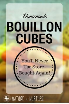 You've gotta try this! Homemade bouillon cubes are actually not difficult to make. Such a relief not to have to buy those who-knows-what's-in-there cubes anymore.