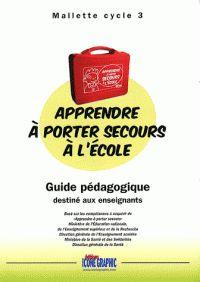 Apprendre à porter secours à l'école. Guide pédagogique destiné aux enseignants Mallette cycle 3 / http://hip.univ-orleans.fr/ipac20/ipac.jsp?session=138TH38729472.16&menu=search&aspect=subtab48&npp=10&ipp=20&spp=20&profile=scd&ri=&term=Apprendre+%C3%A0+porter+secours+%C3%A0+l%27%C3%A9cole+-+Guide+p%C3%A9dagogique+destin%C3%A9+aux+enseignants+Mallette+cycle+3&limitbox_1=LO01+%3D+ITIUF+or+SE01+%3D+ITIUF+or+%24LD6+%3D+RELEC&index=.GK