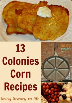 As you're learning about the Pilgrims and Native Americans, spend some time learning about the support the American Indians gave to the pilgrim colonists, specifically their experience in growing corn, a crucial food staple. As part of your history lesson, research corn recipes and make these delicious dishes. We loved the spoonbread! Make early American history exciting and work on an important life skill with your middle schooler. #USHistory #history American Corn, American Indians, Early American, American Dishes, Indian Corn Recipes, Ethnic Recipes, Colonial Recipe, Native Foods, Cooking Recipes