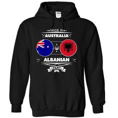 Made in Australia with ALBANIAN part - T-Shirt, Hoodie, Sweatshirt