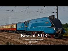 ..Best of 2013 - Main Line and Preserved Railways - YouTube..feb16