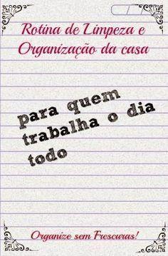 Organize sem Frescuras   Rafaela Oliveira » Arquivos » Meu Cantinho: rotina de limpeza e organização da casa para quem trabalha o dia todo