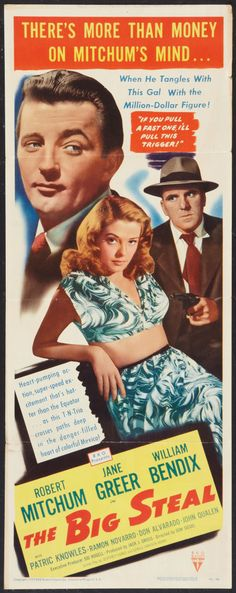 The Big Steal  1944 starring Robert Mitchum, Jane Greer and William Bendix