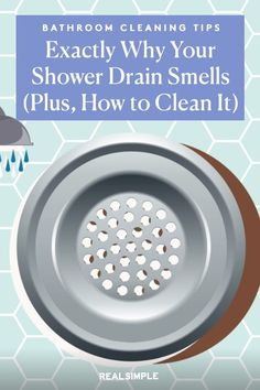 This Is Why Your Shower Drain Smells (Plus, How to Clean It) | Follow these expert-approved tips to clean a clogged, smelly shower drain due to hair, grime, and soap scum. Plus, how to prevent a clog in your shower from happening. #cleaningtips #cleanhouse #realsimple #cleaninghacks #bathroomcleaningguide #howtokeepmybathroomclean Smelly Shower Drain, Shower Drain Smell, Bathroom Cleaning Hacks, Laundry Hacks, Cleaning Tips, Handy Tips, Helpful Hints, Mold And Mildew Remover, Organizing