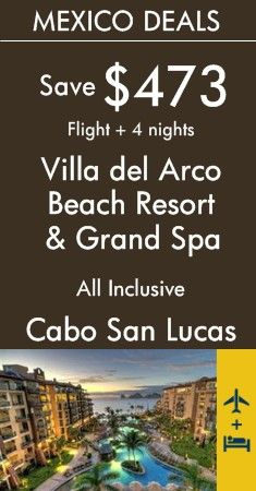 Mexico - Cabo San Lucas: Villa del Arco Beach Resort & Grand Spa All Inclusive | Calming and comfortable retreat on Médano Beach | View All To-Day's Best Deals!