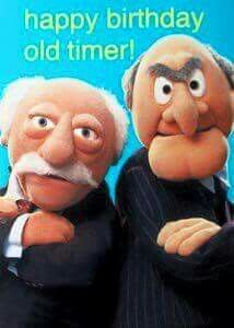 The Best Happy Birthday Memes - Happy Birthday Funny - Funny Birthday meme - - Happy Birthday from.Statler and Waldorf The post The Best Happy Birthday Memes appeared first on Gag Dad. Birthday Quotes For Him, Birthday Wishes Funny, Birthday Blessings, Happy Birthday Pictures, Happy Birthday Sister, Happy Birthday Funny, Happy Birthday Messages, Happy Birthday Greetings, Birthday Humorous