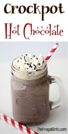 Crockpot Hot Chocolate Recipe! 5 cups Milk,1/2 cup Hershey's Cocoa,1/2 cup White Sugar,1 cup Hot Water: Combine Cocoa, Sugar, and Hot Water in large pan.  Stir, and bring to gentle boil.Transfer mixture to crockpot, and add milk. Stir, then cook on high for 2 hours {or low for 4 hours}, or until hot. Pour into mugs or Mason Jar Mugs, then top with Whip Cream and Sprinkles!.