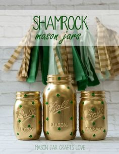 Rust-Oleum Gold accents mason jars for St Patty's day