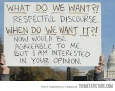 Respectful discourse…